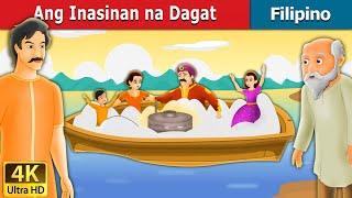 Ang Inasinan na Dagat | Kwentong Pambata | Mga Kwentong Pambata | Filipino Fairy Tales