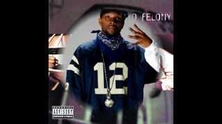 Jayo Felony - Penitentiary Bound (1994)