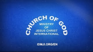 Introduction To The Church Of God Ministry Of Jesus Christ International - CGMJCI