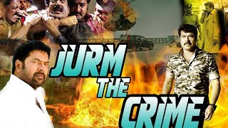 Jurm The Crime - Dubbed Full Movie | Hindi Movies 2018 Full Movie HD