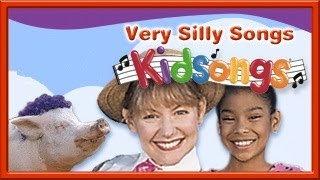 Kidsongs Very Silly Songs part 2  | Top Nursery Rhymes | Silly | PBS Kids | for Kids| plus lots more