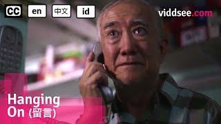 Hanging On (留言) - Hong Kong Tear-jerking Short Film // Viddsee.com