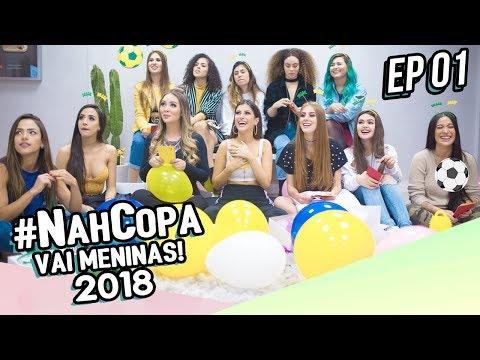 FUTEBOL TAMBÉM É COISA DE MENINA!!! ⚽ #NahCopa - Ep 01  | Nah Cardoso