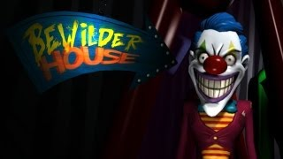 Bewilder House   FUNHOUSE OF HORRORS