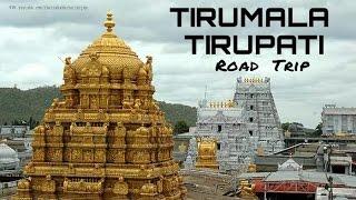 Tirumala-Tirupati Road Trip|Andhra Pradesh