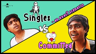 Singles vs Committed - an exact scenario