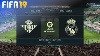 FIFA 19 - Real Betis vs. Real Madrid @ Estadio Benito Villamarín