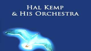 Hal Kemp - So Red the Rose