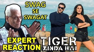 Swag Se Swagat Song Expert Reaction | Tiger Zinda Hai | Salman Khan, Katrina Kaif