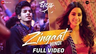 Zingaat Hindi  - Full Video | Dhadak | Ishaan & Janhvi | Ajay-Atul | Amitabh Bhattacharya