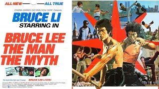 Bruce Lee: The Man, The Myth | Full Martial Arts Movie
