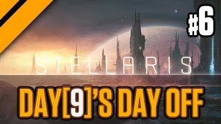 Day[9]'s (Half) Day Off - Stellaris - Part 6