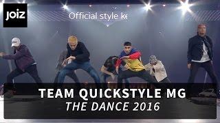 Team Quickstyle MG - The Dance 2016 | joiz