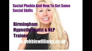 Social phobia and how to get some social skills