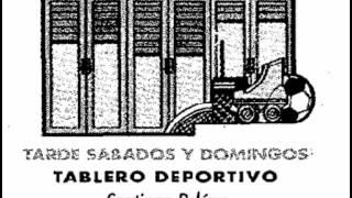 Sintonía cabecera TABLERO DEPORTIVO año 2002 con Santiago Peláez