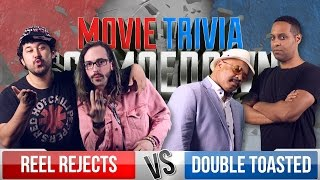 Reel Rejects Vs. Double Toasted - Movie Trivia Team Schmoedown