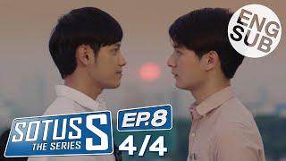 [Eng Sub] Sotus S The Series | EP.8 [4/4]