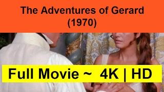 The-Adventures-of-Gerard--1970--Full