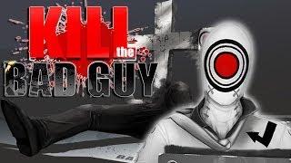 MASTER MURDERER | Kill the Bad Guy