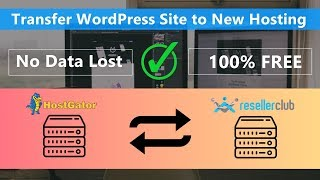 Transfer/Migrate WordPress Site to New Hosting for FREE