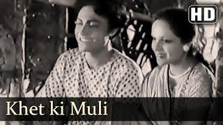 Khet Ki Muli   Achhut Kanya Songs   Ashok Kumar   Devika Rani   Filmigaane