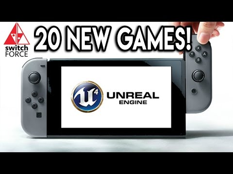 New Nintendo Switch Games Teased 20 Unreal Engine 4 Games In Development