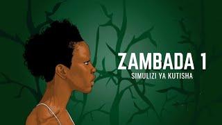 Simulizi fupi ya Kutisha -ZAMBADA.. EPISODE 1 (ENGLISH SUBTITLE)