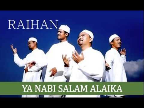 Raihan - Ya Nabi Salam Alaika