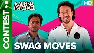 Swag Moves Contest with Tiger Shroff & Nawazuddin Siddiqui