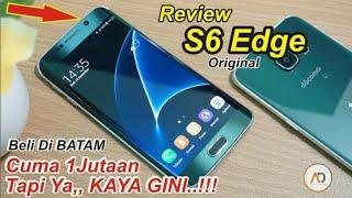 Review S6 EDGE Docomo 1JUTAAN - Beli Di BATAM TAPI....