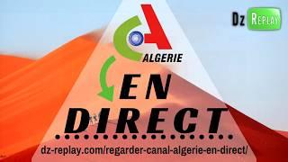 CANAL ALGERIE EN DIRECT 📺