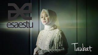 Taubat - EsAEstu Feat Ussiy Fauziah (OFFICIAL)