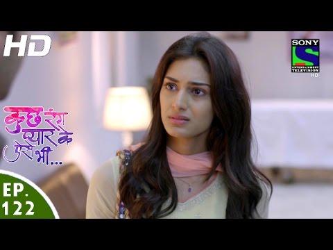 Kuch Rang Pyar Ke Aise Bhi - कुछ रंग प्यार के ऐसे भी - Episode 122 - 17th August, 2016