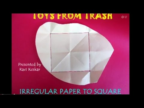 IRREGULAR PAPER TO SQUARE - ENGLISH - Fold a square from any scrap paper.