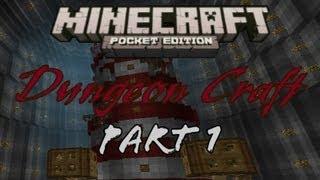 Part 1 - Dungeon Craft - Minecraft Pocket Edition