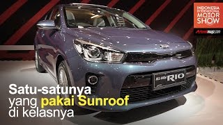 FI Review KIA Rio 2017 Indonesia by AutonetMagz