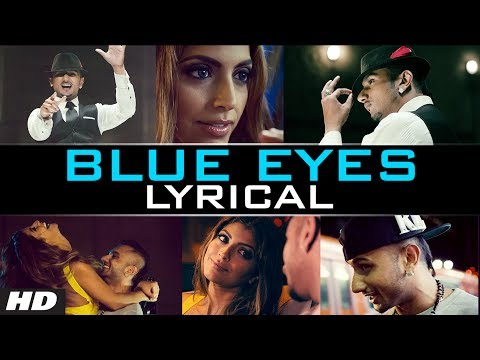 Xxx Mp4 Blue Eyes Honey Singh Lyrical Video Official Blockbuster Song Of 2013 3gp Sex
