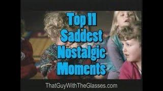 Top 11 Saddest Nostalgic Moments – Nostalgia Critic