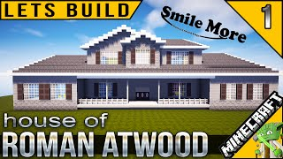 Build Roman Atwood House in Minecraft E01