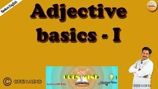 Spoken Englis || Adjective basics - I     || Open Mind