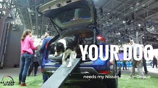 The amazing 2018 Nissan Rogue Dogue at the New York Auto Show