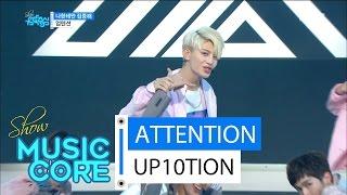 [HOT] UP10TION - ATTENTION ,업텐션 - 나한테만 집중해 Show Music core 20160423