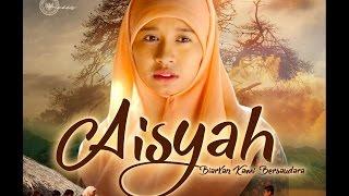Aisyah Biarkan Kami Bersaudara Trailer Official