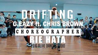 DRIFTING - G.EAZY(FT. CHRIS BROWN) / RIE HATA CHOREOGRAPHY