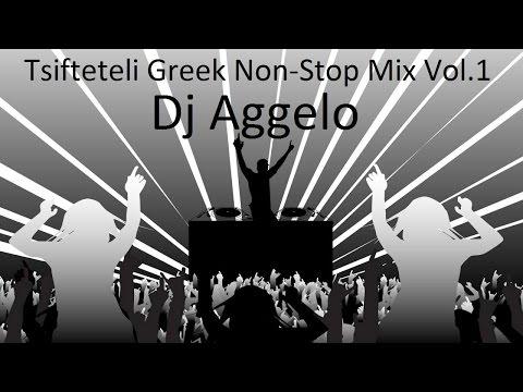 Tsifteteli Greek Non Stop Mix Vol.1 by Dj Aggelo Ρουμπες & Τσιφτετελια