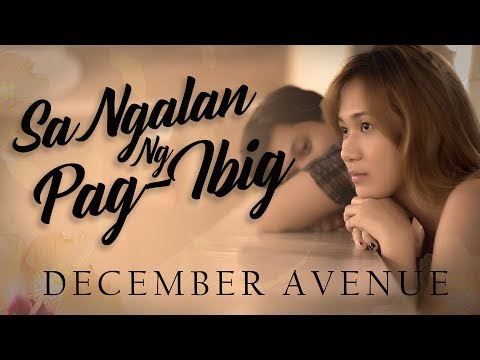 Xxx Mp4 December Avenue Sa Ngalan Ng Pag Ibig OFFICIAL MUSIC VIDEO 3gp Sex