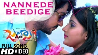 Jalsa | Nannede Beedige |  Kannada Hd Video Full Song 2017 | Niranjan | Akanksha | Veer Samarth
