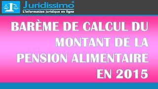 Barème de calcul du montant de la pension alimentaire en 2015