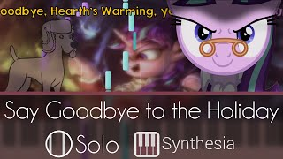 Say Goodbye to the Holiday - My Little Pony - |SOLO PIANO COVER W/LYRICS| --Synthesia HD
