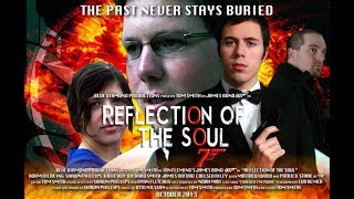 Reflection of the Soul Full Movie HD (James Bond 007 Fan Film)